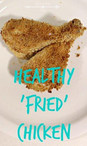Healthy, crispy 'fried' chicken recipe! - NovaturientSoul.com
